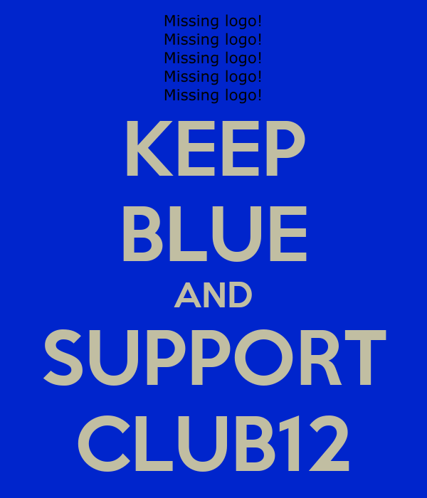 KEEP BLUE AND SUPPORT CLUB12
