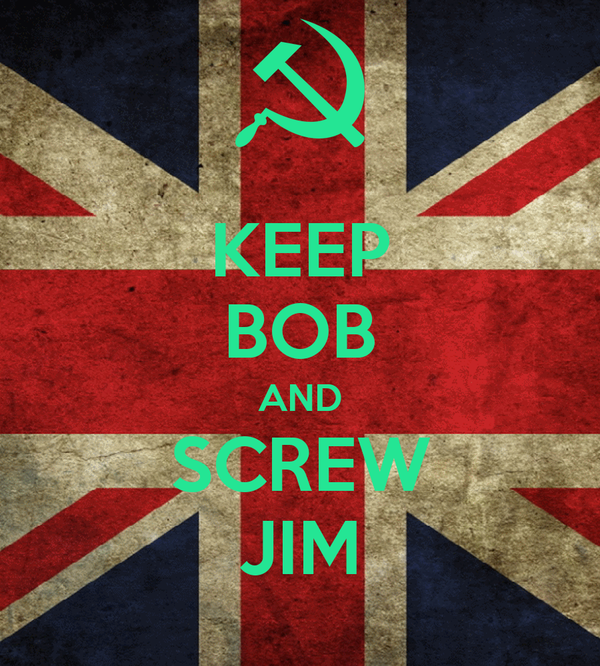 KEEP BOB AND SCREW JIM