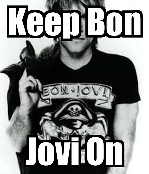 Keep Bon Jovi On