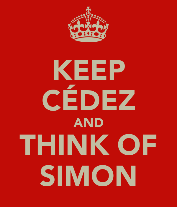 KEEP CÉDEZ AND THINK OF SIMON