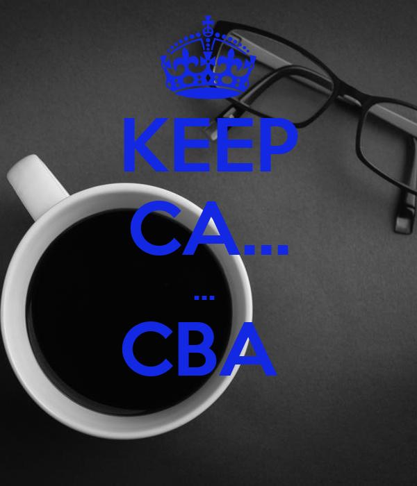 KEEP CA... ...  CBA