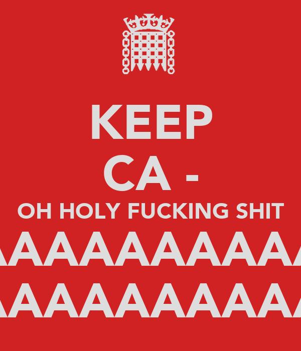 KEEP CA - OH HOLY FUCKING SHIT AAAAAAAAAAAAAAAAAAAA AAAAAAAAAAAAAAAAAAAA
