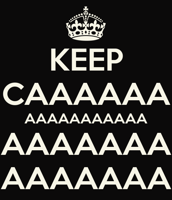 KEEP CAAAAAA AAAAAAAAAAA AAAAAAA AAAAAAA Poster   eddie   Keep ...