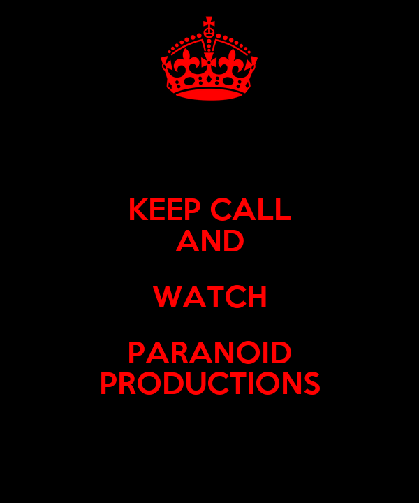 KEEP CALL AND WATCH PARANOID PRODUCTIONS
