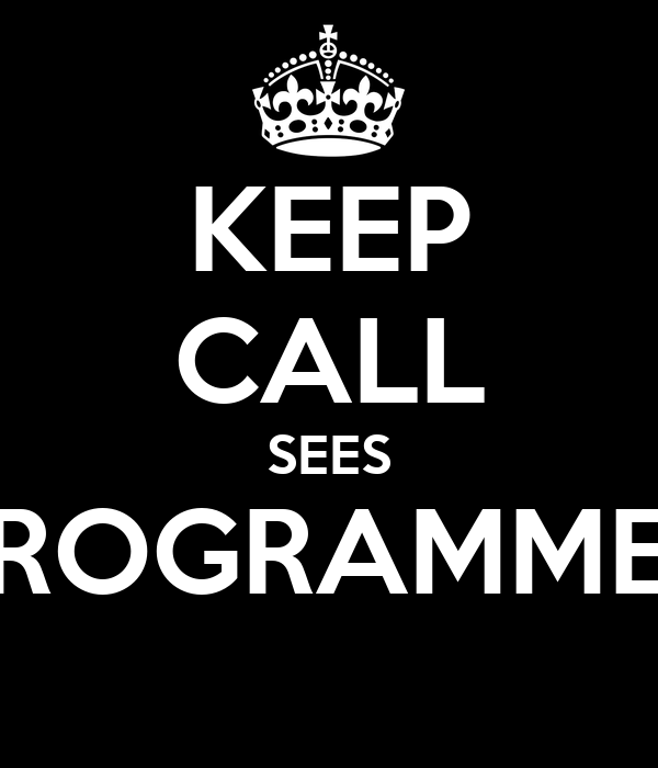 KEEP CALL SEES PROGRAMMER