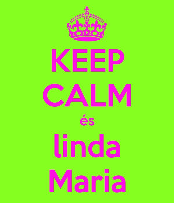 KEEP CALM és linda Maria