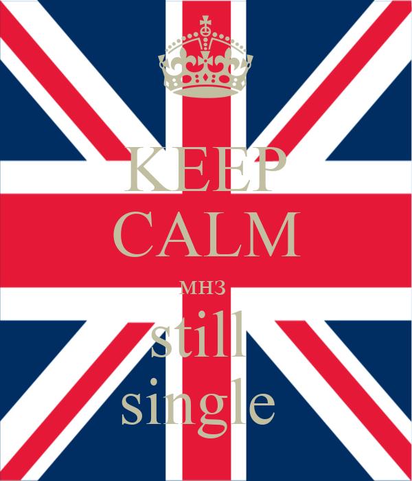 KEEP CALM мнз  still  single