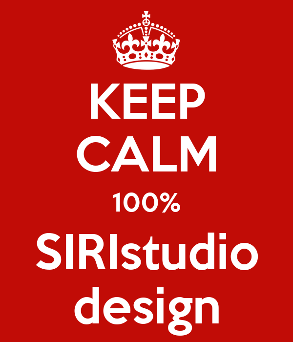 KEEP CALM 100% SIRIstudio design