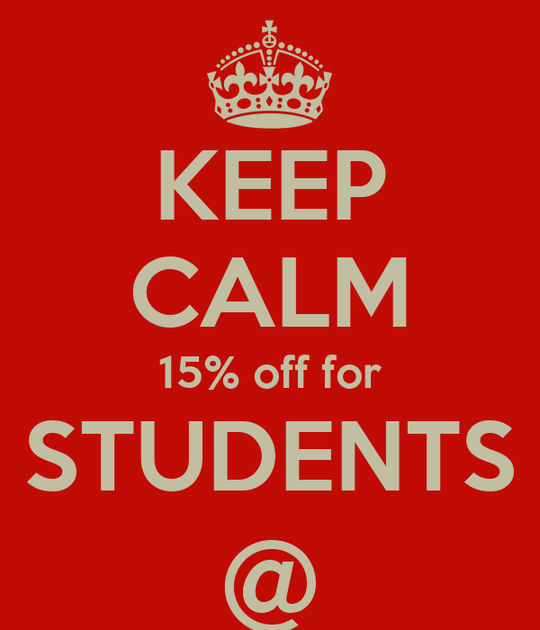 KEEP CALM 15% off for STUDENTS @