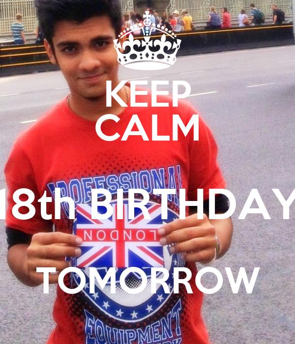 KEEP CALM 18th BIRTHDAY TOMORROW Poster