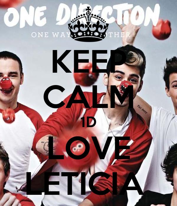 KEEP CALM 1D LOVE LETICIA
