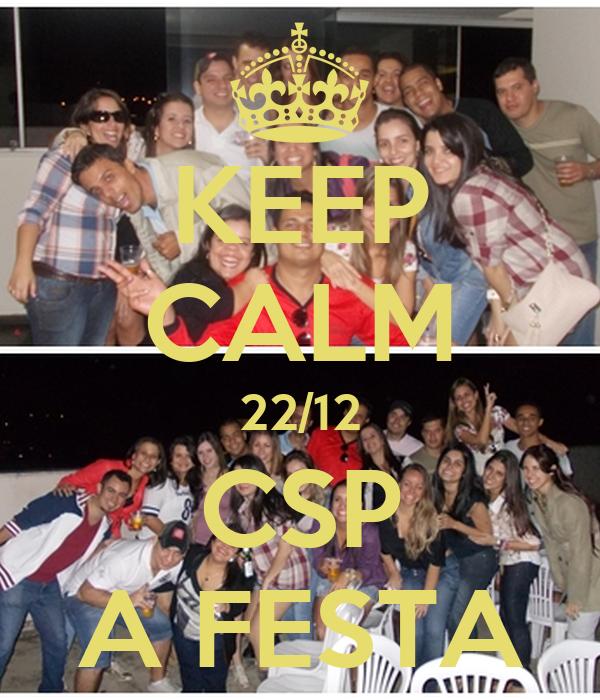KEEP CALM 22/12 CSP A FESTA
