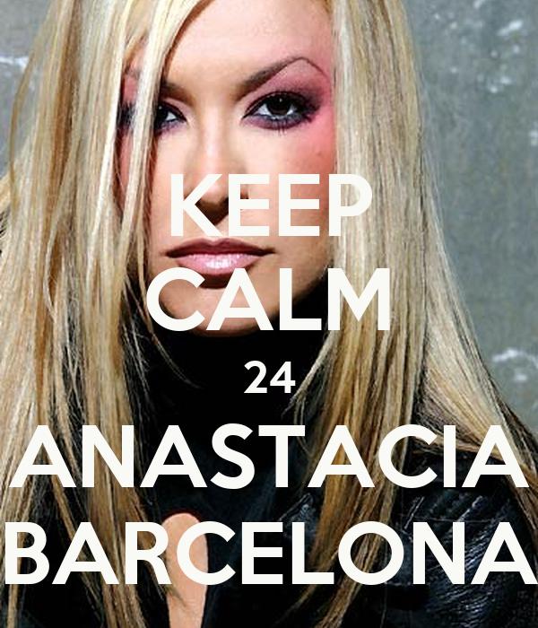 KEEP CALM 24 ANASTACIA BARCELONA