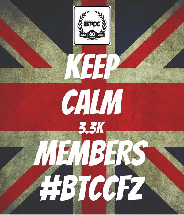 KEEP CALM 3.3K MEMBERS #BTCCFZ