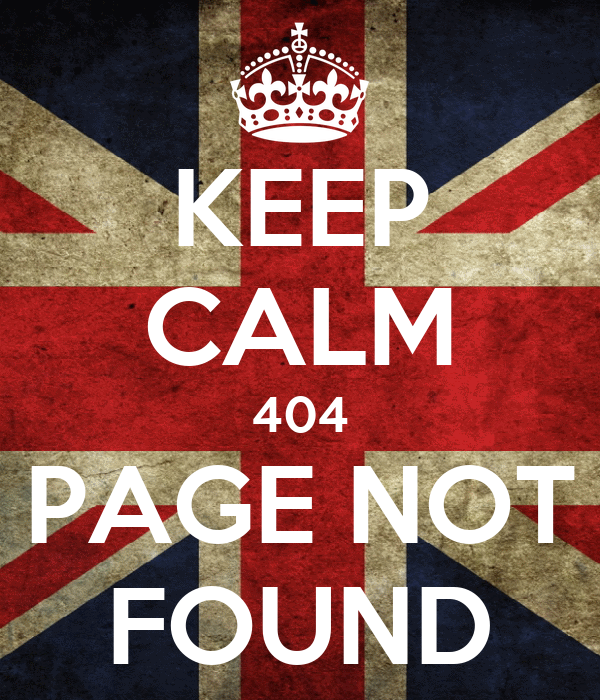 KEEP CALM 404 PAGE NOT FOUND