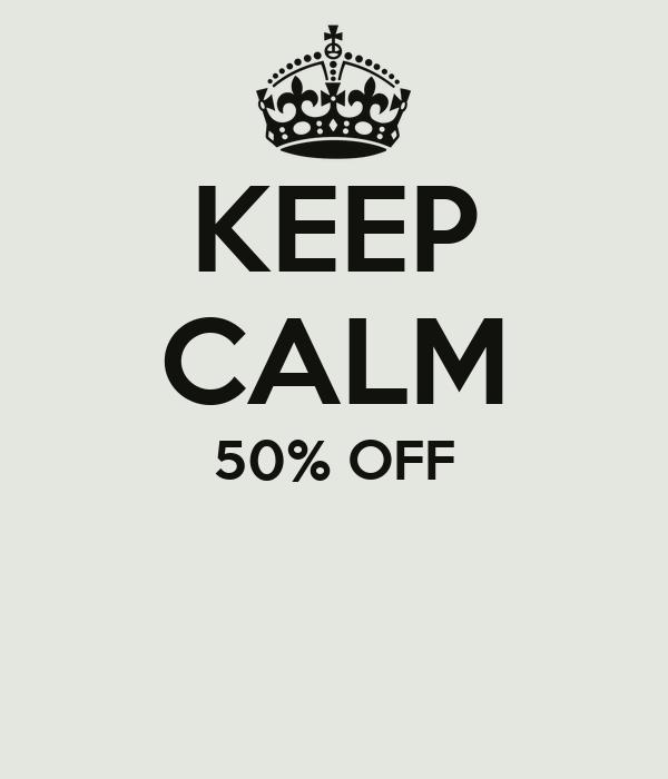 KEEP CALM 50% OFF