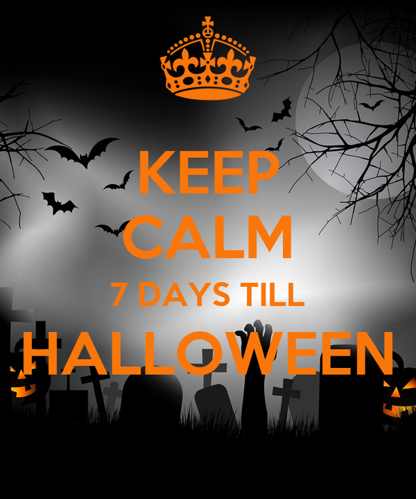 KEEP CALM 7 DAYS TILL HALLOWEEN Poster | Melvin | Keep Calm-o-Matic