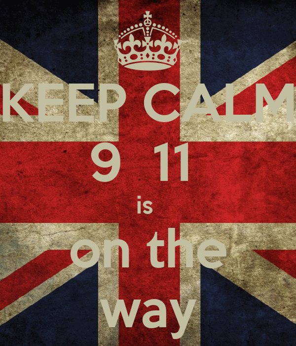 KEEP CALM 9  11  is  on the way