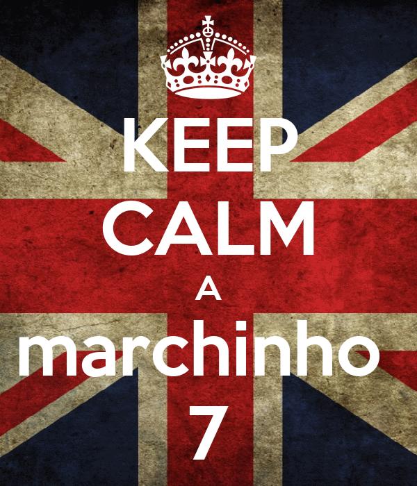 KEEP CALM A  marchinho   7