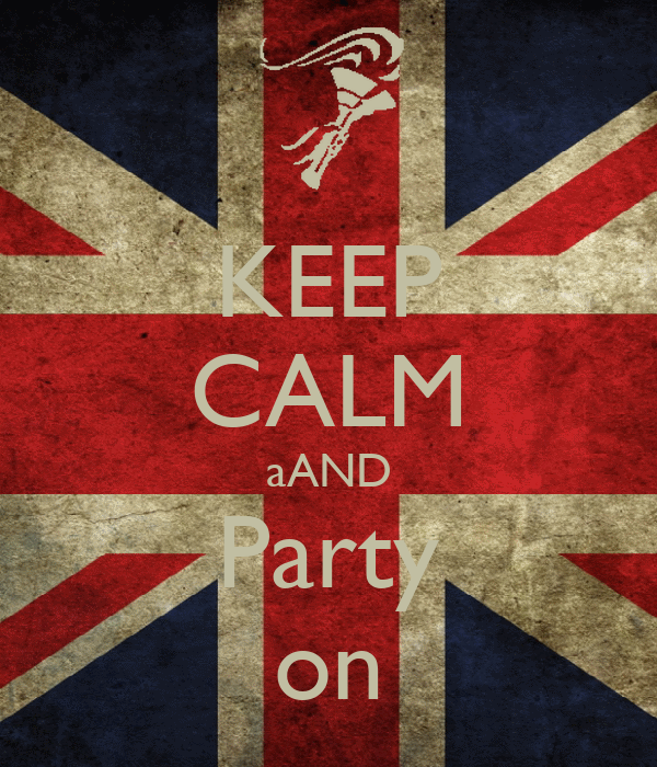 KEEP CALM aAND Party on