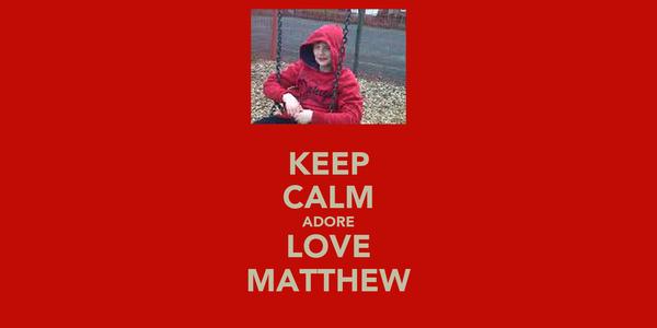 KEEP CALM ADORE LOVE MATTHEW