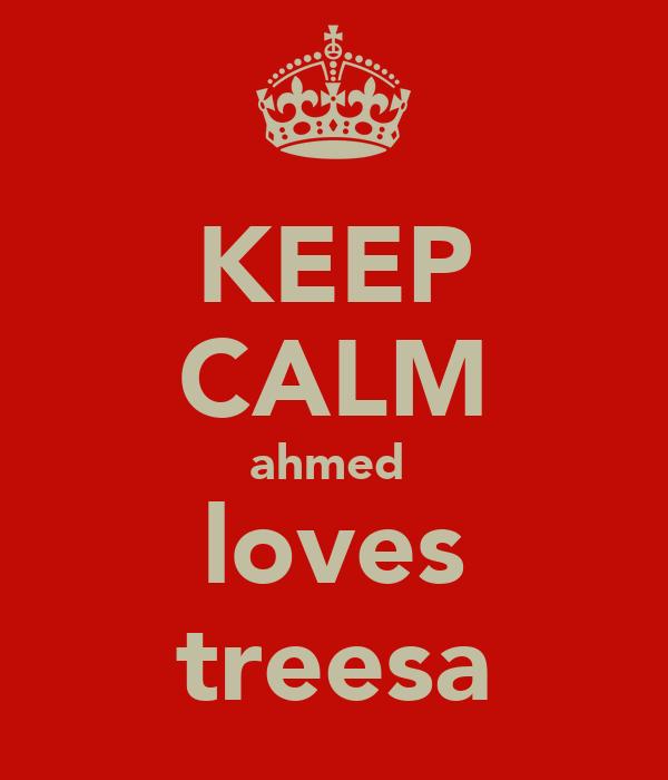 KEEP CALM ahmed  loves treesa