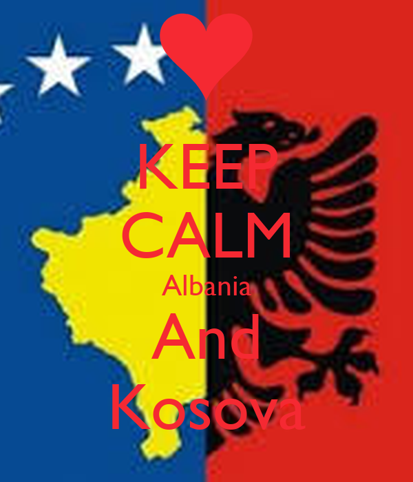 KEEP CALM Albania And Kosova