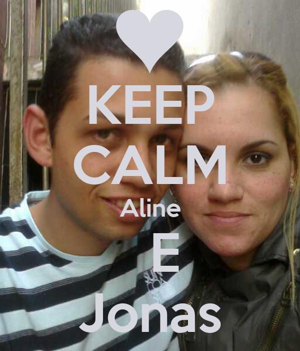 KEEP CALM Aline   E Jonas
