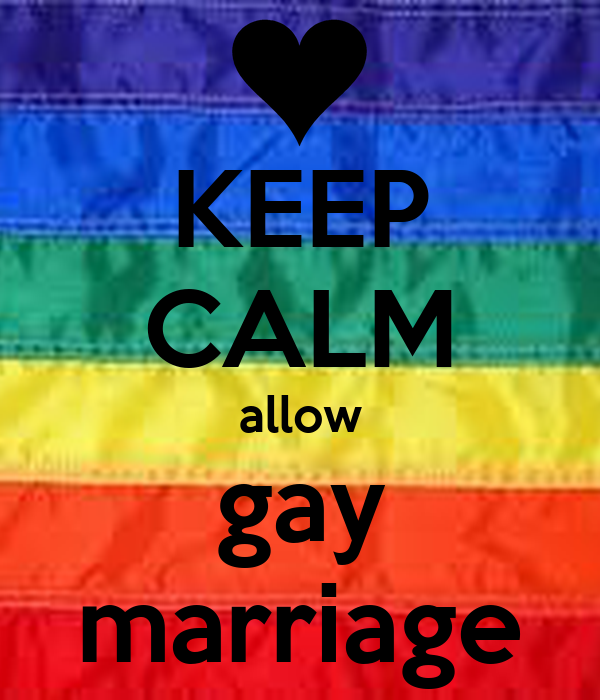 KEEP CALM allow gay marriage