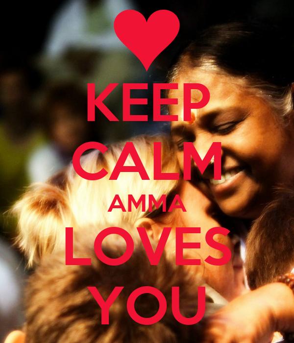 KEEP CALM AMMA LOVES YOU