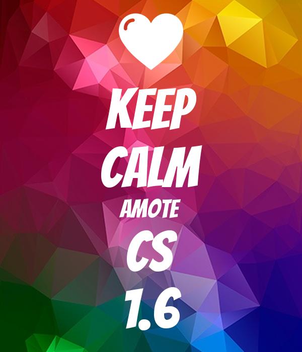 KEEP CALM Amote Cs 1.6