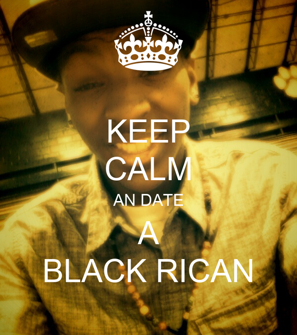 KEEP CALM AN DATE A BLACK RICAN