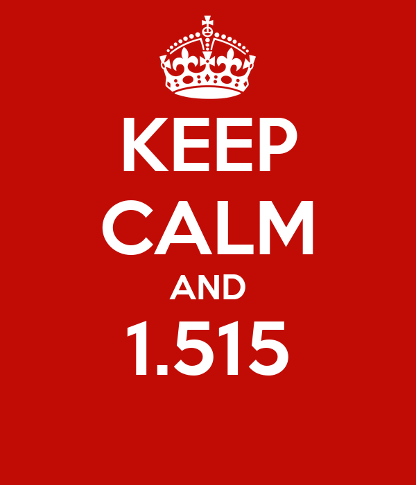 KEEP CALM AND 1.515