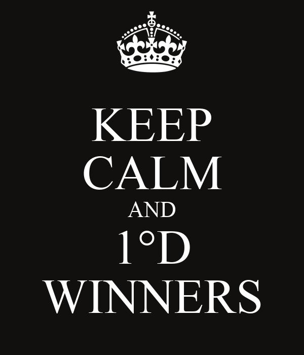 KEEP CALM AND 1°D WINNERS