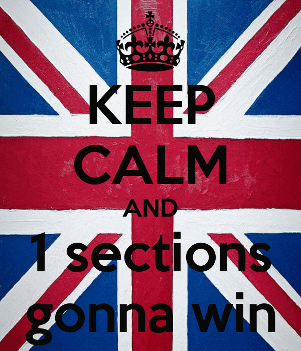 KEEP CALM AND 1 sections gonna win
