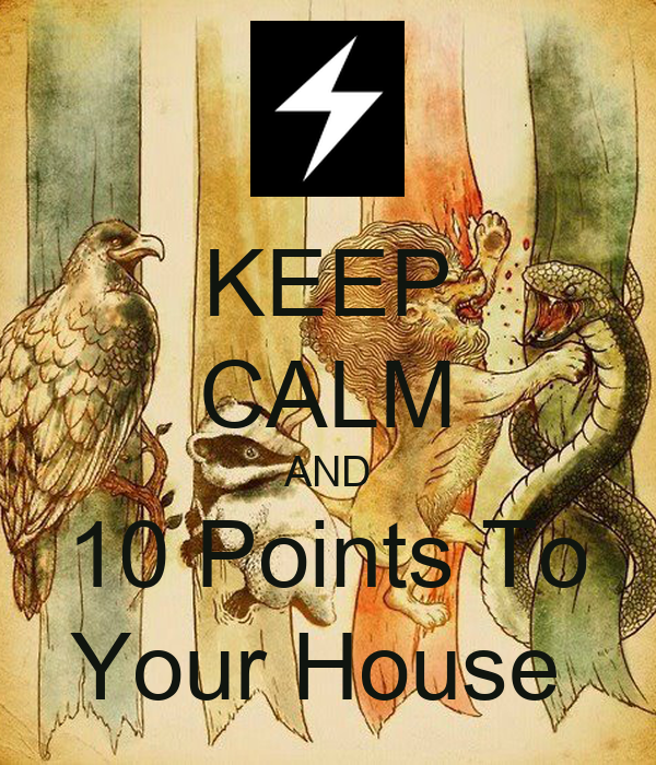 KEEP CALM AND 10 Points To Your House