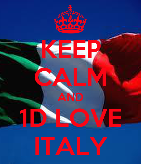 KEEP CALM AND 1D LOVE ITALY