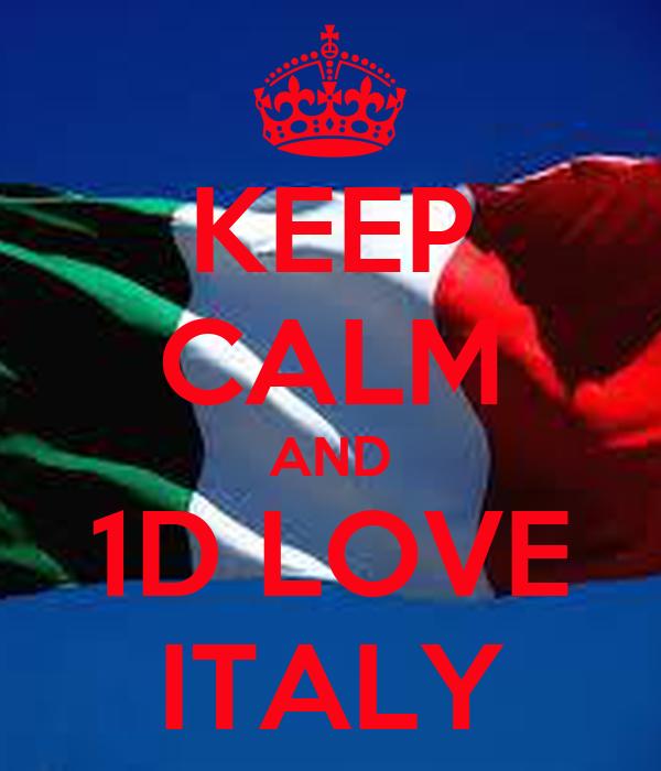 KEEP CALM AND 1D LOVE ITALY