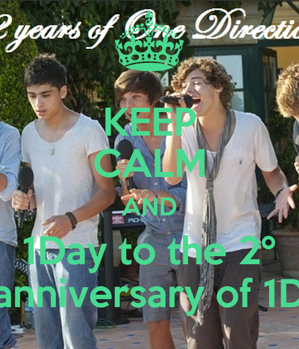 KEEP CALM AND 1Day to the 2º anniversary of 1D