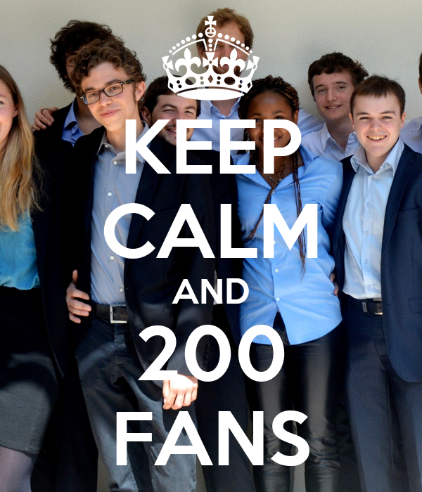 KEEP CALM AND 200 FANS