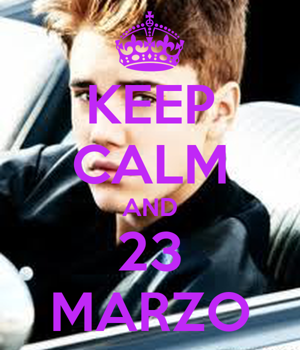 KEEP CALM AND 23 MARZO