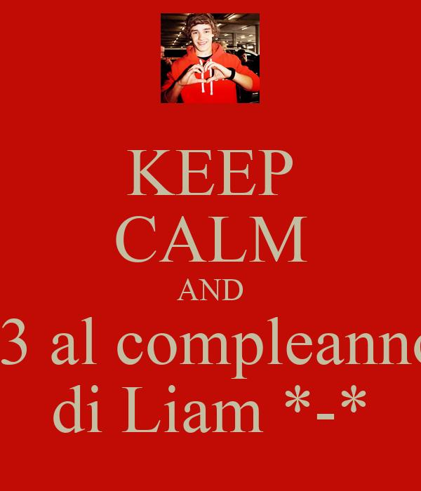 KEEP CALM AND -3 al compleanno di Liam *-*