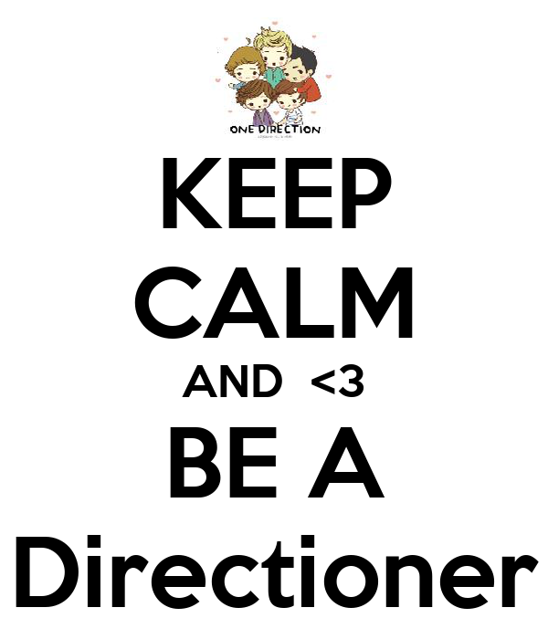 KEEP CALM AND  <3 BE A Directioner