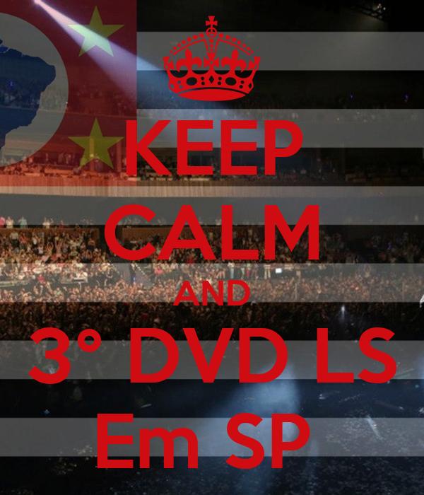 KEEP CALM AND 3° DVD LS Em SP