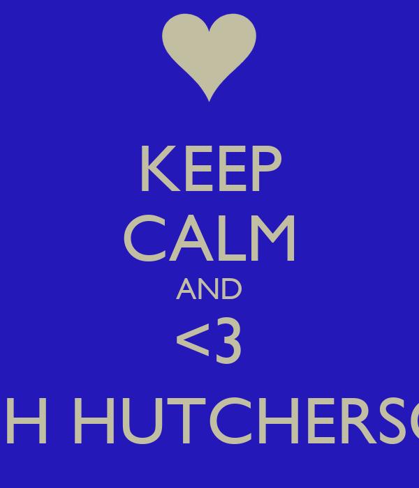KEEP CALM AND <3 JOSH HUTCHERSON