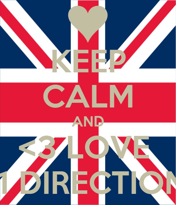 KEEP CALM AND <3 LOVE   1 DIRECTION