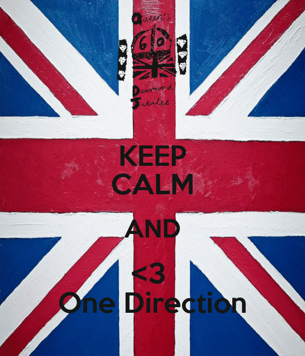 KEEP CALM AND <3  One Direction
