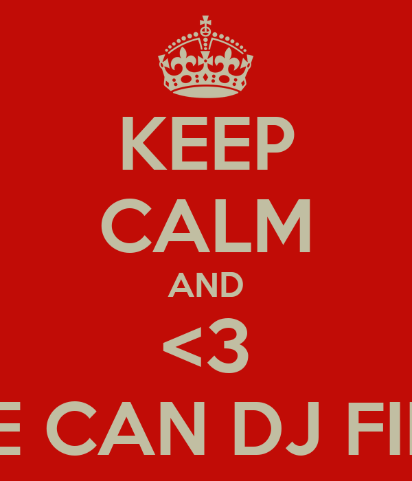 KEEP CALM AND <3 OUT SHE CAN DJ FINALISTS