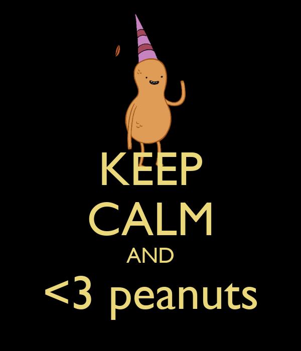 KEEP CALM AND <3 peanuts