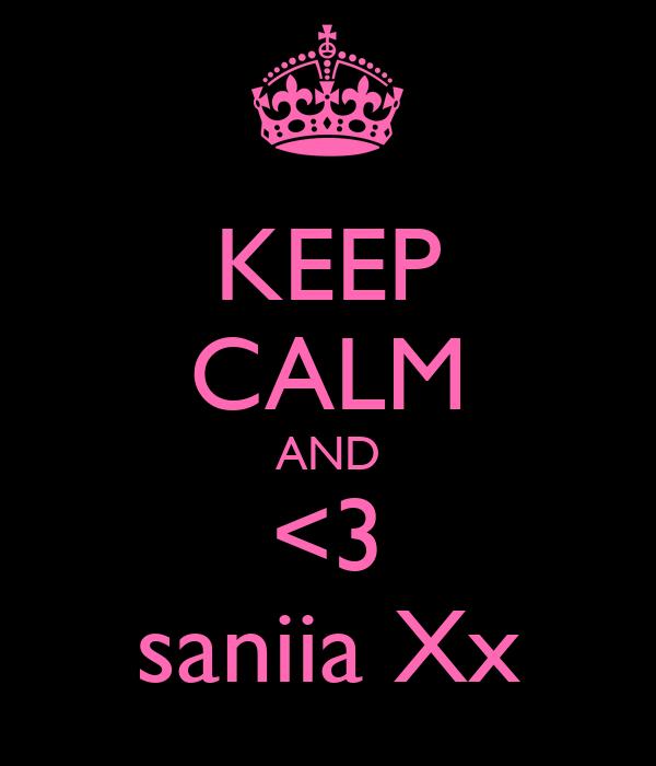 KEEP CALM AND <3 saniia Xx